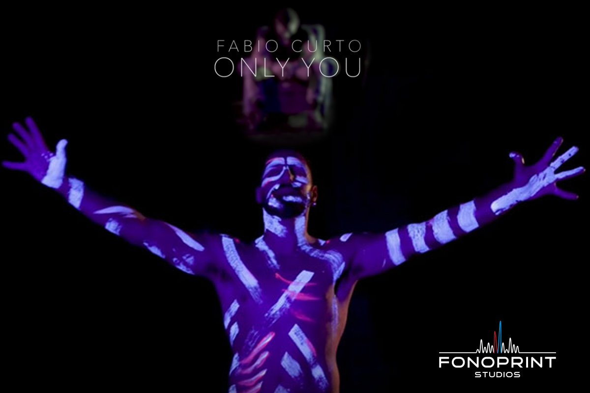 "Fabio Curto, il video ufficiale di ""Only you"""